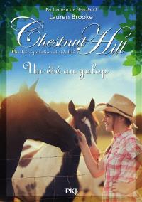 Chestnut Hill : amitié, équitation et rivalité. Volume 15, Un été au galop