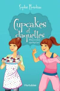 Cupcakes et claquettes. Volume 3, Pincez-moi quelqu'un!