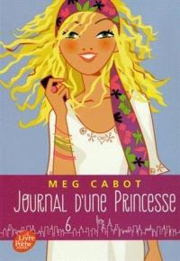 Journal d'une princesse. Volume 6, Une princesse rebelle et romantique