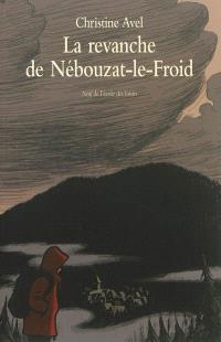 La revanche de Nébouzat-le-Froid