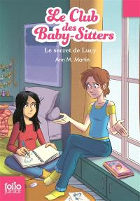 Le Club des baby-sitters. Volume 3, Le secret de Lucy