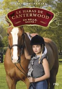 Le haras de Canterwood. Volume 1, En selle, Sacha !