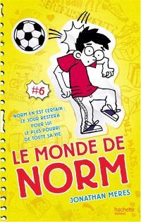 Le monde de Norm. Volume 6, Attention : peut déclencher une crise de rire historique
