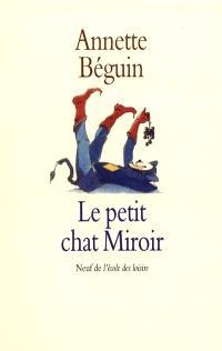 Le Petit chat miroir : d'après Gottfried Keller