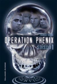 Opération Phénix, Saison 1