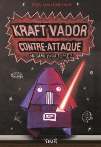 Origami Yoda. Volume 2, Kraft Vador contre-attaque