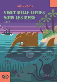 Vingt mille lieues sous les mers. Volume 1, Tour du monde sous-marin