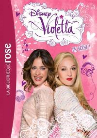 Violetta. Volume 8, En scène !