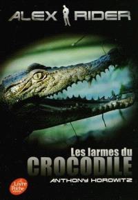 Alex Rider, quatorze ans, espion malgré lui. Volume 8, Les larmes du crocodile