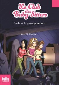 Le Club des baby-sitters. Volume 9, Carla et le passage secret