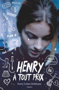 Henry à tout prix