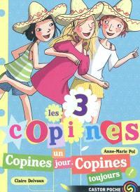 Les 3 copines. Volume 11, Copines un jour, copines toujours !