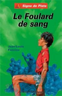 Les chroniques du pays perdu. Volume 4, Le foulard de sang; Suivi de Grenouille; Contes du pays perdu