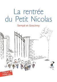 Les histoires inédites du petit Nicolas. Volume 3, La rentrée du petit Nicolas