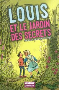 Louis et le jardin des secrets