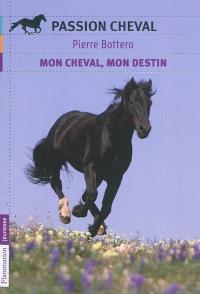 Un galop pour Tsina, Mon cheval, mon destin