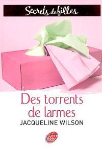 Secrets de filles. Volume 4, Des torrents de larmes
