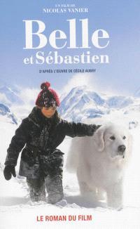 Belle et Sébastien : le roman du film