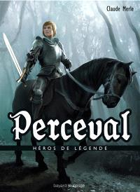 Héros de légende. Volume 17, Perceval