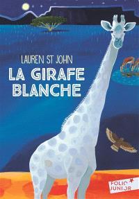 Les mystères de la girafe blanche. Volume 1, La girafe blanche