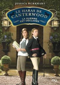 Le haras de Canterwood. Volume 2, La guerre est déclarée