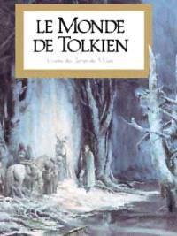 Le Monde de Tolkien : visions des Terres-du-Milieu