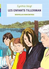 Les enfants Tillerman. Volume 3, Nouvelles rencontres