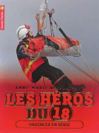 Les héros du 18. Volume 5, Urgences en série