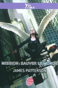 Max. Volume 3, Mission : sauver le monde