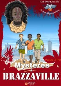 Mystères à Brazzaville