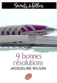 Secrets de filles. Volume 1, 9 bonnes résolutions