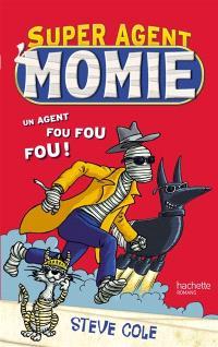 Super agent Momie. Volume 1