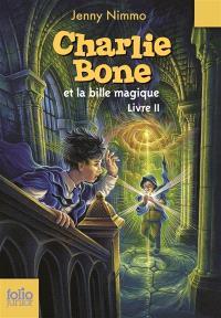 Charlie Bone. Volume 2, Charlie Bone et la bille magique