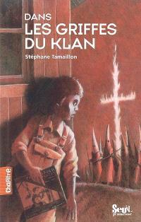 Dans les griffes du Klan