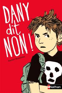 Dany dit non !