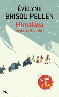 Himalaya : l'enfance d'un chef : un roman