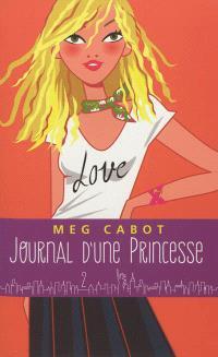 Journal d'une princesse. Volume 2