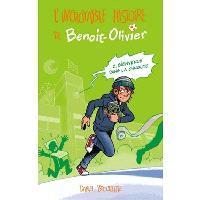 L'incroyable histoire de Benoit-Olivier. Volume 2, Bienvenue dans la chnoute