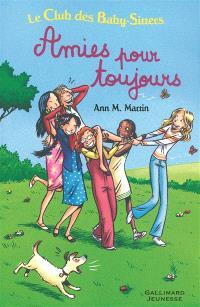 Le Club des baby-sitters. Volume 6, Amies pour toujours