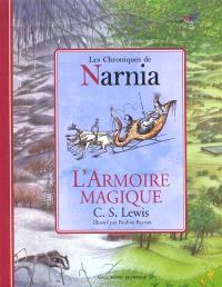 Les chroniques de Narnia. Volume 2, L'armoire magique