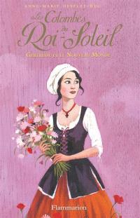 Les colombes du Roi-Soleil. Volume 8, Gertrude et le Nouveau Monde