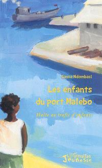 Les enfants du port Malebo : halte au trafic d'enfants
