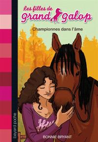 Les filles de Grand Galop. Volume 11, Championnes dans l'âme