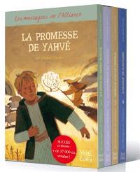 Les messagers de l'Alliance, La promesse de Yahvé