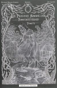 Les petites nouvelles fantastiques. Volume 1