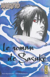 Naruto. Volume 2, Le roman de Sasuke