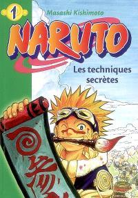 Naruto. Volume 1, Les techniques secrètes