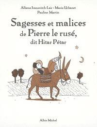 Sagesses et malices de Pierre le Rusé, dit Hitar Petar