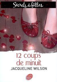 Secrets de filles. Volume 3, 12 coups de minuit