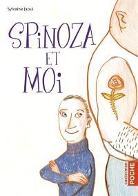 Spinoza et moi